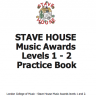 Stave House Music Levels 1 & 2 Award