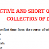 Objective and Short Questions on Collection of Data